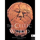 The Celtic World (Routledge Worlds) ~ Miranda Green