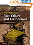 The Physics of Rock Failure and Earth...
