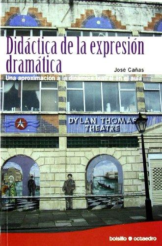 DIDACTICA DE LA EXPRESION DRAMATICA
