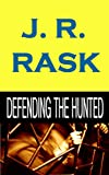 Defending the Hunted (English Edition)