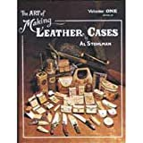 The Art of Making Leather Cases, Vol. 1