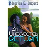 An Unexpected Return (Elatia) ~ Jessica E. Subject