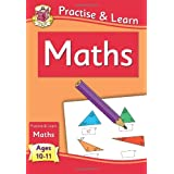 Practise & Learn: Maths (Age 10-11)by CGP Books