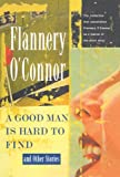 A Good Man Is Hard To Find And Other Stories (Turtleback School & Library Binding Edition)