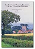 img - for The Shapwick Project, Somerset: A Rural Landscape Explored (Society for Medieval Archaeology Monograph) (Society for Medieval Archaeology Monograph Series) book / textbook / text book