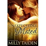 Unexpectedly Mated (BBW Paranormal Shape Shifter Romance): An Alpha male. A curvy but sassy BBW. A trip to Sin City neither will ever forget. (Sassy Mates Book 3) ~ Milly Taiden