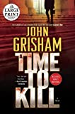 John Grisham A Time to Kill (Random House Large Print)