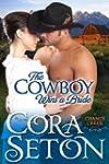 The Cowboy Wins a Bride (Cowboys of C...