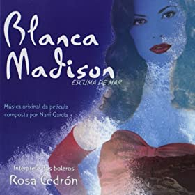Blanca Madison (Original Motion Picture Soundtrack)