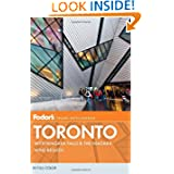 Fodor's Toronto: with Niagara Falls & the Niagara Wine Region (Full-color Travel Guide)