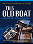 This Old Boat, Second Edition: Comple...