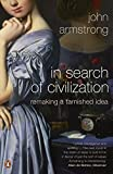 In Search of Civilization: Remaking a ta...