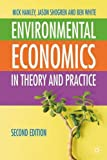 img - for Environmental Economics: In Theory & Practice, Second Edition book / textbook / text book