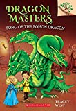 img - for Song of the Poison Dragon (Dragon Masters) book / textbook / text book