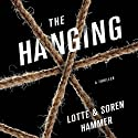 The Hanging Audiobook by Soren Hammer, Lotte Hammer Narrated by Michael Page