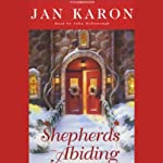 Shepherds Abiding (       UNABRIDGED) by Jan Karon Narrated by John McDonough