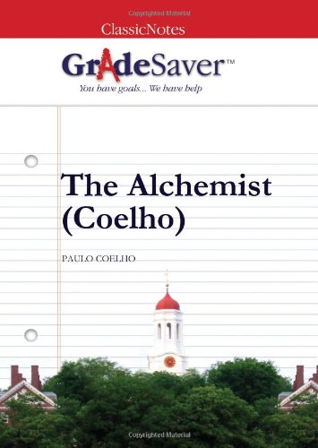 the alchemist coelho the prologue summary and analysis gradesaver the alchemist coelho
