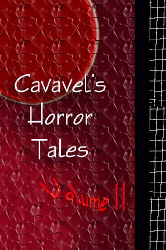 Caravel's Horror Stories, Vol. II Real Men Don't Bite (Christopher Forte Children'/s Tales)