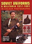 Soviet Uniforms and Militaria 1917-1991