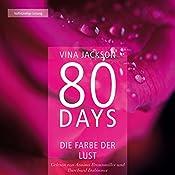 80 Days: Die Farbe der Lust (80 Days 1) | [Vina Jackson]