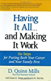 img - for Having It All ... And Making It Work: Six Steps for Putting Both Your Career and Your Family First (Financial Times Prentice Hall Books) book / textbook / text book