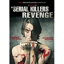 Serial Killer's Revenge, A