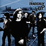 Tragically Hip (W/1 Bonus Track)