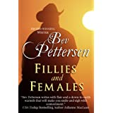 FILLIES AND FEMALES (Mystery Romance) ~ Bev Pettersen