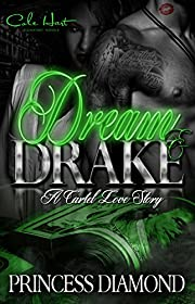 Dream & Drake: A Cartel Love Story