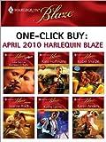 One-Click Buy: April 2010 Harlequin Blaze