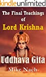 The Final Teachings of Lord Krishna:...