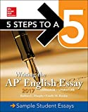 img - for Writing the AP English Essay 2017 (5 Steps to a 5) book / textbook / text book