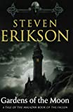 Image of Gardens of the Moon: Book One of The Malazan Book of the Fallen
