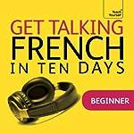 Get Talking French in Ten Days | Jean-Claude Arragon