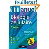 Mini Manuel de Biologie cellulaire - 3e édition - Cours, QCM et QROC