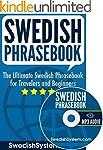 Swedish Phrasebook: The Ultimate Swed...