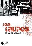 Les Taupes par Félix Bruzzone