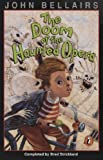 The Doom of the Haunted Opera: A Lewis Barnavelt Book (John Bellairs Mysteries) (0140376577) by Bellairs, John