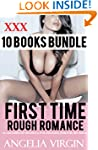 EROTICA: FIRST TIME ROUGH ROMANCE STO...