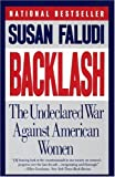 cover of Backlash : The Undeclared War Against American Women