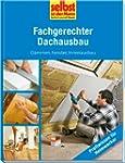 Fachgerechter Dachausbau - selbst ist...