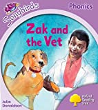 Julia Donaldson Oxford Reading Tree: Stage 1+: Songbirds: Zak and the Vet