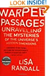 Warped Passages: Unraveling the Myste...