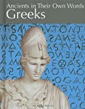 Greeks (Ancients in Their Own Words) (1608700658) by Kerrigan, Michael