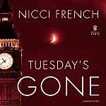 Tuesday's Gone: A Frieda Klein Novel, Book 2 | Nicci French