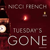 Tuesday's Gone: A Frieda Klein Novel, Book 2 | Nicci French