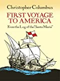 "First Voyage to America: From the Log of the ""Santa Maria"" (Dover Children's Classics)"