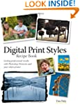 Digital Print Styles Recipe Book: Get...
