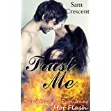 Trust Me (Hot Flash Book 10)by Sam  Crescent