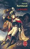 echange, troc Patrick Rambaud - La Bataille - Grand Prix du Roman de l'Académie Française 1997